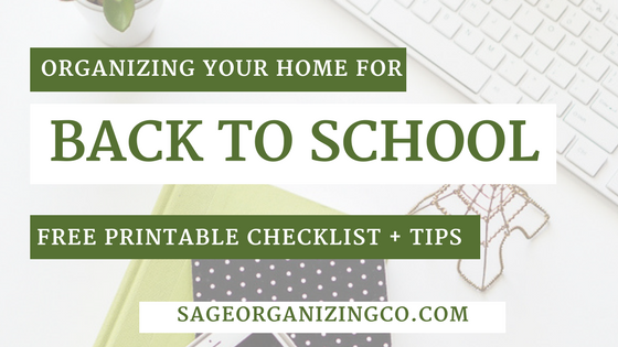 Back to School Organization Tips with Free Printable Checklist - www.SageOrganizingCo.com